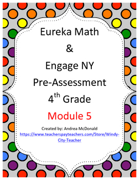 Eureka Math / Engage NY 4th Grade pre-assessment module 5