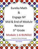 Eureka Math / Engage NY 5th Grade Mid and End Review Bundle module 1-6