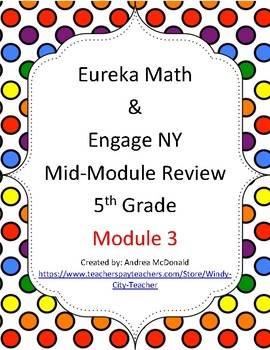 Eureka Math / Engage NY 5th Grade Mid-module review - Module 3