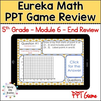 Eureka Math/ Engage NY 5th Grade Module 6 End-of-Module Review PPT Game