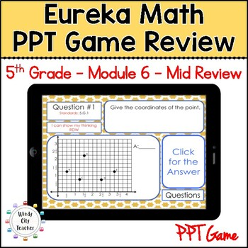 Eureka Math/ Engage NY 5th Grade Module 6 Mid-Module Review PPT Game