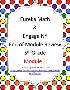 Eureka Math / Engage NY 5th Grade end-of-module review module 1