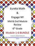 Eureka Math / Engage NY 6th Grade Mid and End Review Bundle module 1-6