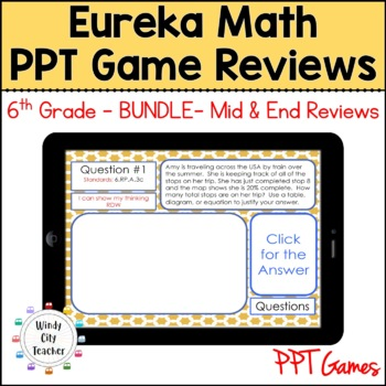 Eureka Math/ Engage NY 6th Grade Module 1-6 Mid/End-of-Module Review PPT Bundle