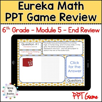 Eureka Math/ Engage NY 6th Grade Module 5 End-of-Module Review PPT Game