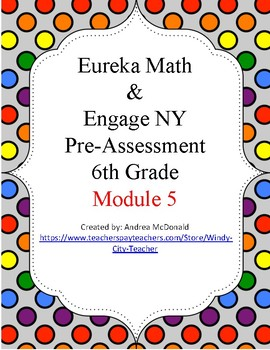 Eureka Math / Engage NY 6th Grade Pre-Assessment Module 5