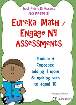 Eureka Math/ Engage NY Add One More & Making 10 assessments