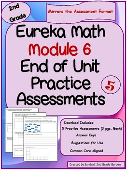 2nd Grade Eureka Math / Engage NY End Of Module 6 Assessment Practice / 5 Sets