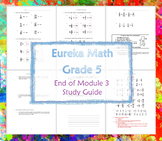 Eureka Math/Engage NY End of Module 3 Study Guide (Grade 5)