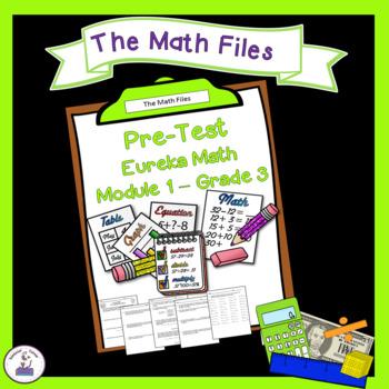 Eureka Math Engage NY Grade 3 Module 1 Pretest - Editable!