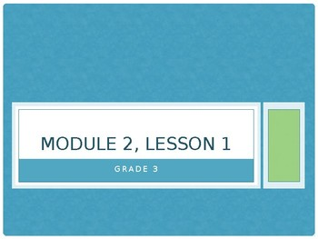 Eureka Math/Engage NY, Grade 3, Module 2, Lesson 1 Powerpoint FREEBIE SAMPLE
