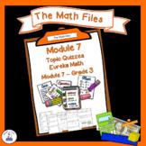 Eureka Math Engage NY Grade 3 Module 7 Quizzes - Editable
