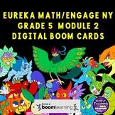 Eureka Math Engage NY Grade 5 Module 2 Digital Boom Card Bundle 16 decks