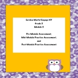 Eureka Math/Engage NY  Grade 5 Module 5 Practice Assessments