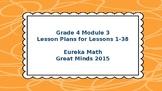 Eureka Math/Engage NY Great Minds Grade 4 Module 3 Lesson Plans