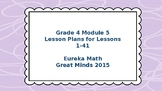Eureka Math/Engage NY Great Minds Grade 4 Module 5 Lesson Plans