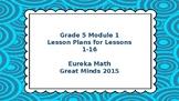 Eureka Math/Engage NY Great Minds Grade 5 Module 1 Lesson Plans