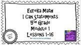 "Eureka Math / Engage NY - ""I Can"" Statements 5th Grade Module 1"