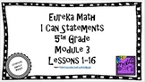 "Eureka Math / Engage NY - ""I Can"" Statements 5th Grade Module 3"