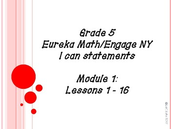 Eureka Math/Engage NY I can statements - Grade 5 Module 1