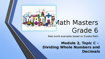 Eureka Math (Engage NY) Introductory PowerPoint - Gr 6, M2