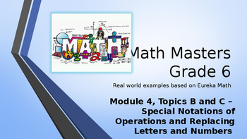 Eureka Math (Engage NY) Introductory PowerPoint - Gr 6, M4, TB/C - order of ops