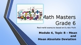 Eureka Math (Engage NY) Introductory PowerPoint - Gr 6, Mod6, Topic B - Mean