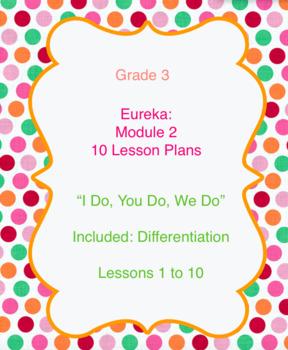 Eureka Math Engage NY Lesson Plans Module 2 Grade 3 Lessons 1 to 10