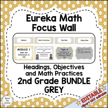 Eureka Math / Engage NY - Math Focus Wall Headings 2nd Grade Grey