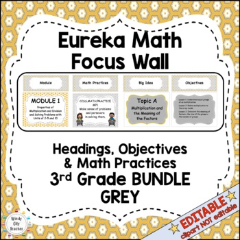 Eureka Math / Engage NY - Math Focus Wall Headings 3rd Grade Grey