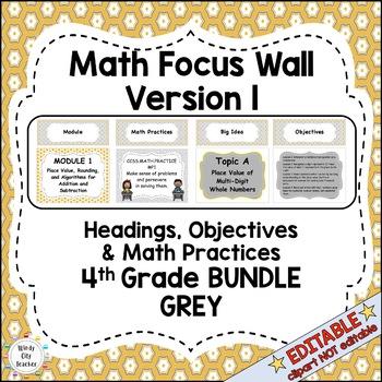 Eureka Math / Engage NY - Math Focus Wall Headings 4th Grade Color Grey