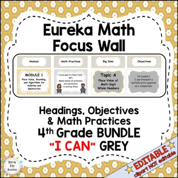 "Eureka Math / Engage NY - Math Focus Wall Headings ""I Can"" objectives 4th Grade"