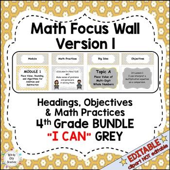 """Eureka Math / Engage NY-Math Focus Wall Headings 4th Grade """"I Can"""" Color Grey"""