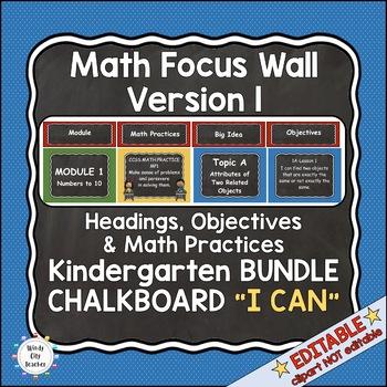 """Eureka Math / Engage NY-Math Focus Wall Headings Kindergarten """"I Can"""" Chalkboard"""