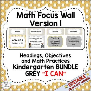 "Eureka Math / Engage NY-Math Focus Wall Headings Kindergarten ""I Can""Color Grey"