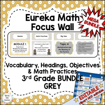 Eureka Math/Engage NY-Math Wall Bundle: Vocab & Objectives 3rd Grade Grey