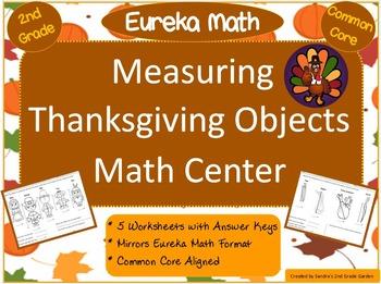 2nd Grade Eureka Math / Engage NY Measuring Thanksgiving Objects Math Center