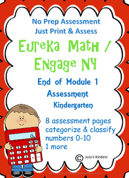 Eureka Math/Engage NY Module 1 Assessment  Kindergarten (no prep)