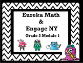 Grade 3 Module 1: Eureka Math / Engage NY