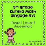 Eureka Math (Engage NY) Module 1 Lesson 11 Assessment