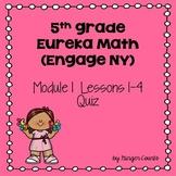 Eureka Math (Engage NY) Module 1 Lessons 1-4 Quiz
