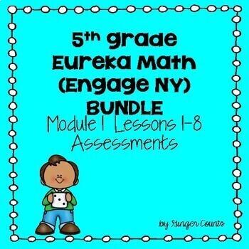 Eureka Math (Engage NY) Module 1 Lessons 1 - 8 Assessments (bundled)
