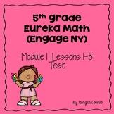 Eureka Math (Engage NY) Module 1 Lessons 1-8 Test