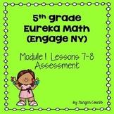 Eureka Math (Engage NY) Module 1 Lessons 7-8 Assessment