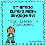 Eureka Math (Engage NY) Module 1 Lessons 9-16 Assessments