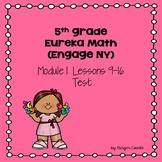 Eureka Math (Engage NY) Module 1 Lessons 9-16 Test
