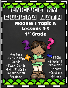 Eureka Math {Engage NY} Module 1 Topic A Lessons 1-3 Resource Pack 1st Grade