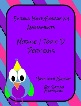 Eureka Math/Engage NY Module 1 Topic D Percents