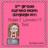 Eureka Math (Engage NY) Module 2 Lessons 1-9 Test