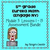 Eureka Math (Engage NY) Module 3 Assessments (bundled)